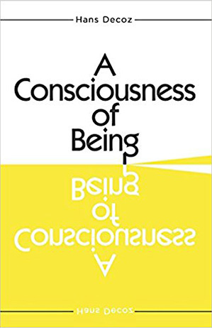 The book A Consciousness of Being, by Hans Decoz, author of Numerology: Key To Your Inner Self
