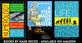 Numerology book by Hans Decoz, also A Fish Made of Water, and his latest: What Life Is.
