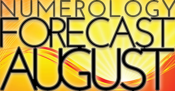 Monthly Numerology Forecast for August 2018, by Master Numerologist Hans Decoz - see also your daily number forecast